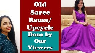 Old Sari Reuse Projects By Our Viewers| In Hindi|Part 4