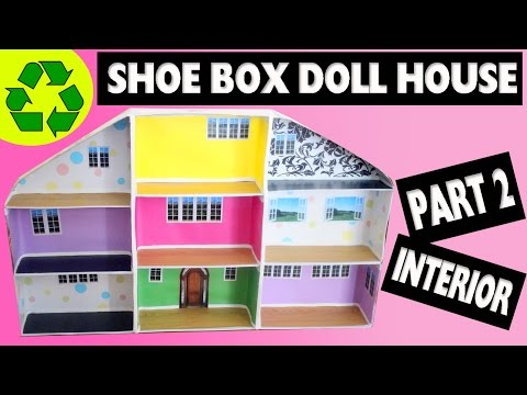 How To Make A Shoe Box Dollhouse - Part 2- Interior- Easy Doll Crafts