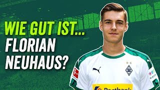 Florian Neuhaus: Gladbachs Wunderkind und Eberls bester Transfer? Scouting Report