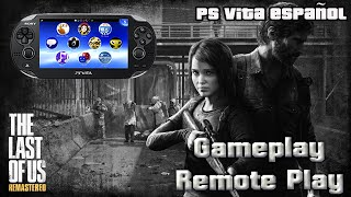 Gameplay The Las Of Us Remote Play Ps Vita | Ps Vita ESPAÑOL