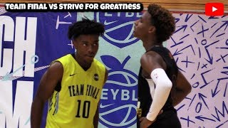 LeBron James Jr & Dior Johnson VS Hostile Crowd! Strive For Greatness vs Team Final (EYBL Peach Jam)