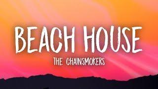 The Chainsmokers Beach House