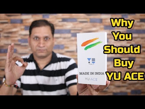 Why You Should Buy Yu Ace | Perfect Budget Smartphone ?