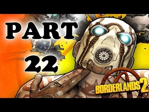Let's Play Borderlands 2 - Part 22 - Rising Action