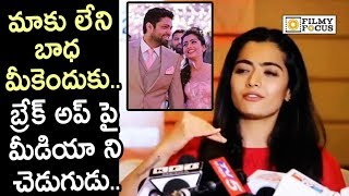 Rashmika Mandanna Smashes Reporter for asking about her Breakup with Rakshit Shetty
