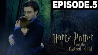 Harry Potter and the Cursed Child story in hindi    EPISODE NO.5