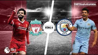 Soi kèo dự đoán kết quả Liverpool vs Man City - Vòng 8 giải Ngoại hạng Anh