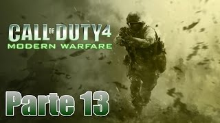 Call of Duty 4: Modern Warfare Gameplay Español Parte 13 - Pc 1080p 60 fps - No Comentado