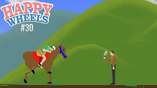 Happy Wheels - Part 30 Amazing Horse
