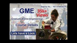 GME (Graduate Marine Engineering) | After B.tech Mechanical