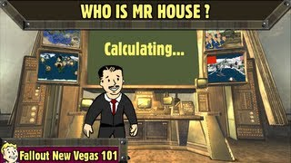 Fallout New Vegas 101 : Who is Mr House
