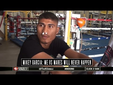 Mikey Garcia: Me vs Abner Mares will probably never happen, blames promotional war [TrueHD]