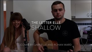 Shallow // A Star is Born cover by The Letter Elle