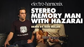 Stereo Memory Man with Hazarai - Demo by Dan Miller - Digital Delay/ Looper