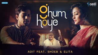 Ghum Hoye - Adit Featuring Shoeb & Elita | Lyrics - Asif Iqbal | Angshu