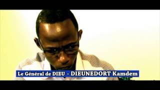 Le général de Dieu DIEUNEDORT Kamdem