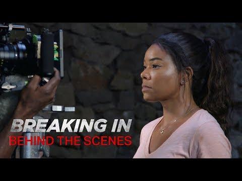 'Breaking In' Behind The Scenes