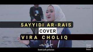 Sayydi Ar-Rais Cover Vira Choliq