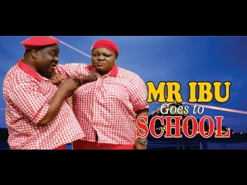 Mr Ibu Goes To School   - 2014 Latest Nigeria Nollywood Movie video