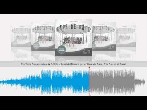 Gin Tonic Soundsystem & G-Rillo - Kunststofftraum