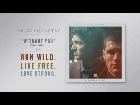 For King And Country - Without You