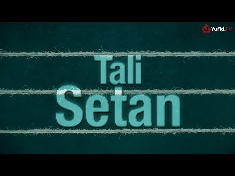 Tali Setan - Sebuah PSA Movie Islami