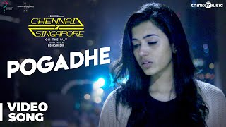 Chennai 2 Singapore Songs | Pogadhe Video Song | Gokul Anand, Anju Kurian | Ghibran