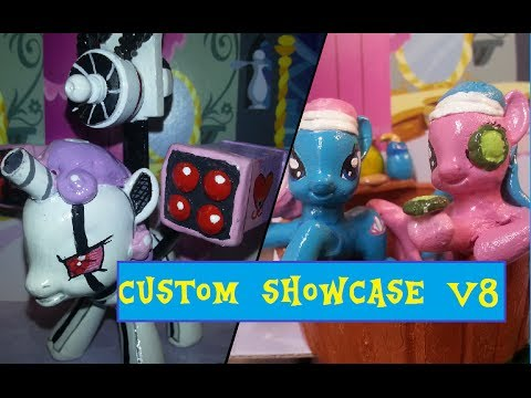 My little pony customs V8 ( november-April)