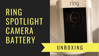 Ring Spotlight Camera Battery Unboxing