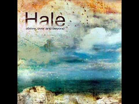 Hale - Above Over And Beyond