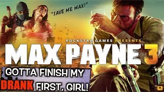 """MAX FROM THE MATRIX! ( FUNNY """"MAX PAYNE 3"""" GAMEPLAY #1)"""