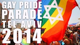 Tel Aviv Gay Pride Parade 2014 - AMAZING PARTY IN TEL AVIV with 100.000 people