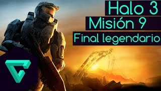 HALO 3 | MISIÓN 9 - HALO - FINAL LEGENDARIO - ESP. LATINO | HD 60FPS