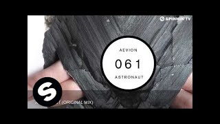 Aevion - Astronaut (Original Mix)
