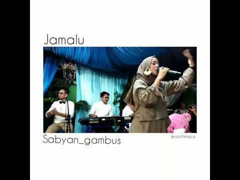 Ya Jamalu cover by sabyan gambus