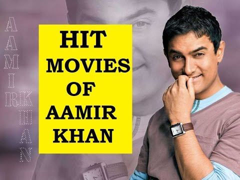 HIT MOVIES OF AAMIR KHAN