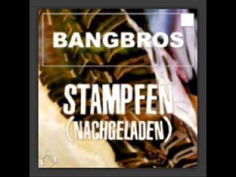Bangbros Stampfen Nachgeladen (sunset Project Remix) video