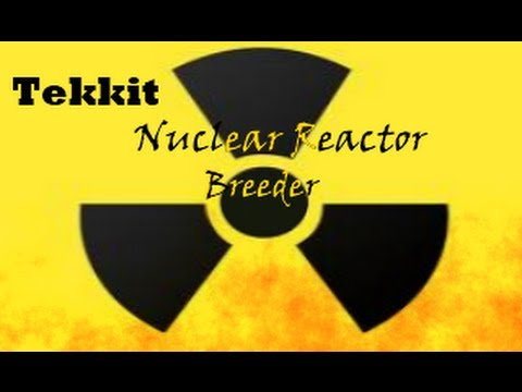 Tekkit Safe Nuclear Reactor Breeder!