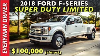 Watch This: 2018 Ford F-Series Super Duty Limited for $100,000 (almost) on Everyman Driver