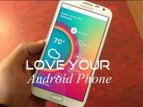 LOVE Your ANDROID Phone + Speed it up & THEMER
