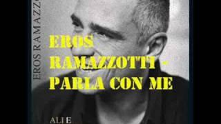 Eros Ramazzotti - Parla Con Me + Lyrics