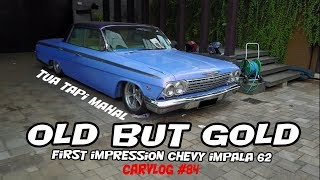 "CHEVROLET IMPALA 1962 | FIRST IMPRESSION | CARVLOG #84 ""carvlog indonesia"""