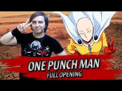 "One Punch Man FULL English Opening: ""The Hero!!"""