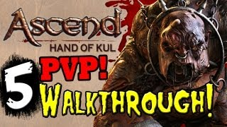"ASCEND: Hand of KUL - PVP CHALLENGER'S Part 5 Walkthrough Gameplay ""Lets Play Ascend Hand of KUL"""
