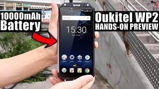 OUKITEL WP2: 10000mAh battery - IT'S NOT A JOKE! Hands-on Preview