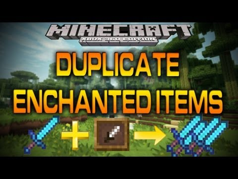 Minecraft (Xbox 360): HOW TO DUPLICATE RARE ENCHANTED ITEMS (Tutorial) [TU9]