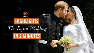 WATCH: The Prince Harry-Meghan Markle royal wedding, in 2 minutes