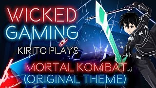 Beat Saber: Kirito plays Mortal Kombat (Original Theme) [Expert] [2K|60fps]