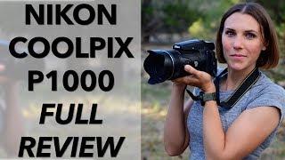 Nikon P1000 Mega Ultra Extreme Zoom, My Complete Non-Toxic Review