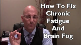 Chronic Fatigue Syndrome Treatment  Brain Fog Answers